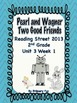 READING STREET (2013 Edition)- Second Grade UNIT 3  BUNDLE