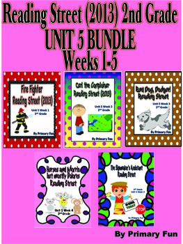 READING STREET (2013 Edition)- Second Grade UNIT 5  BUNDLE