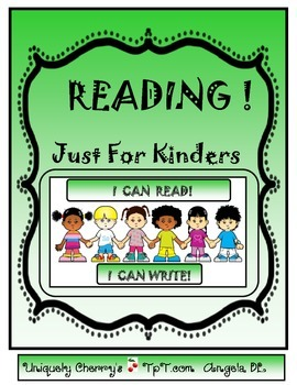 READING!...JUST FOR KINDERS
