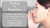 READY 2 USE Tattling Reporting Bullying SEL LESSON 4 Vid &