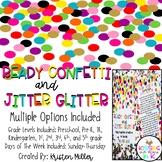 READY CONFETTI & JITTER GLITTER Back to School Gift