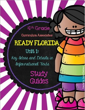 READY FLORIDA Unit 1 Study Guides: Key Ideas & Details in Informational Texts