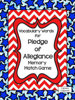 READY TO GO!  Pledge Of Allegiance Vocabulary Match Game