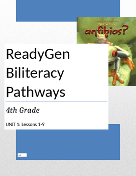 READYGen Biliteracy Pathways Grade 4 Unit 1 Lesson plans and Graphic Organizers