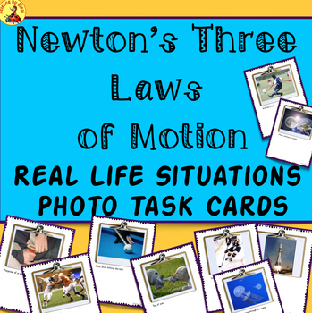 REAL LIFE SITUATIONS Newton's Laws of Motion PHOTO PROMPT TASK CARDS MS-PS2