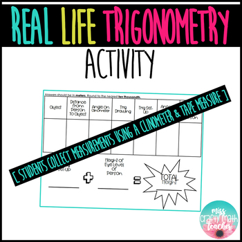 REAL LIFE Trigonometry Activity [ EDITABLE ]