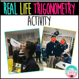 REAL LIFE Trigonometry Activity [ EDITABLE ]