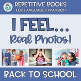 REAL PHOTOS Adapted Book I Feel + Emotion Vocabulary Counseling BACK TO SCHOOL