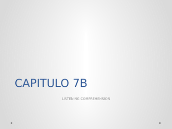REALIDADES 1. 7B. LISTENING COMPREHENSION.