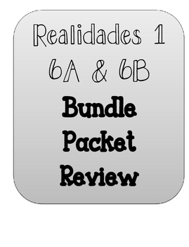 REALIDADES 1. CHAPTER 6A AND 6B. BUNDLE PACKETS.