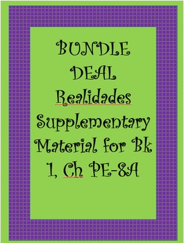 Realidades Bundle of Supplementary Material for Chapters PE-8B of Book 1