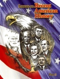 RECENT U.S. HISTORY CURRICULUM LESSONS 31-45/45 +Quizzes