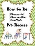 RECESS Rules Social Book: Be Respectful, Responsible, Safe