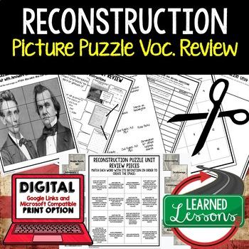 RECONSTRUCTION Picture Puzzle Unit Review, Study Guide, Test Prep