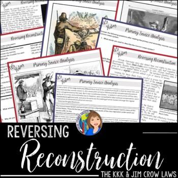 RECONSTRUCTION - THE KU KLUX KLAN AND JIM CROW LAWS