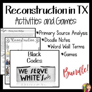 RECONSTRUCTION in Texas Bundle of Activities