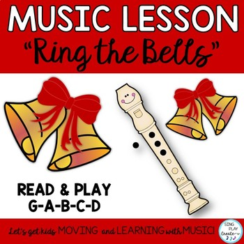 "Song for Recorder, Choir, Guitar ""Ring the Bells"" G-A-B-C-D"