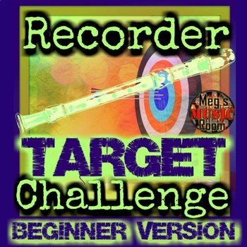 RECORDER TARGET CHALLENGE BEGINNER - Treble Clef/Fingering Game ELEMENTARY MUSIC