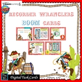 RECORDER WRANGLERS: MUSIC BOOM CARDS--Digital Task Cards D