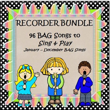 RECORDERS BUNDLE 96 BAG Songs to Sing & Play