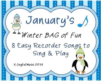 RECORDERS January's Winter BAG of Fun