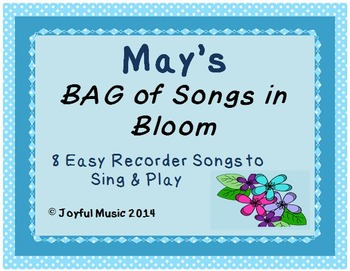RECORDERS May's BAG of Songs in Bloom