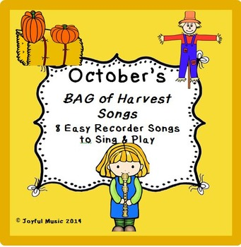 RECORDERS October's BAG of Harvest Songs