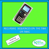 RECURSIVE SEQUENCES ON THE TI84 OR TI84C
