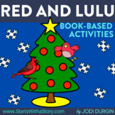 RED AND LULU Activities and Read Aloud Lessons for Distanc