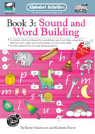 Alphabet Activities Book 3: Sound and Word Building