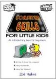Computer Skills for Little Kids