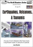 Earthquakes, Volcanoes & Tsunamis