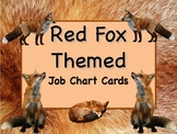 RED FOX Theme Job Chart Cards/Signs - Great for Classroom Management! SLY!