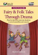 Fairy And Folk Tales Through Drama
