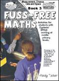 Fuss-Free Maths - Book 3 Measurement, Chance, Data & Space [Australian Edition]