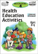 Health Education Activities: Book 4