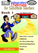 Integrated Themes for Substitute Teachers - Book 1