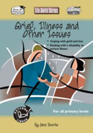 Life Skills: Grief, Illness and Other Issues [Australian Edition]