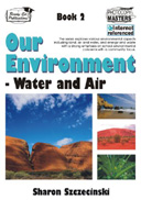 Our Environment - Book 2 Water and Air