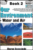 Our Environment - Book 2 Water and Air [Australian Edition]