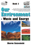 Our Environment - Book 3 Waste and Energy
