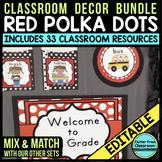 RED Classroom Decor POLKA DOT, EDITABLE