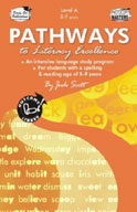 Pathways to Literacy Excellence - Level A [Australian Edition]