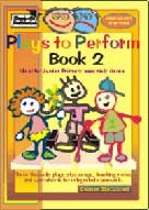 Plays to Perform Book 2