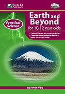 Practical Science Series: Earth and Beyond, 10-12 Years