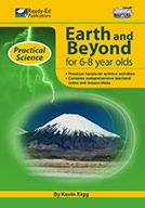 Practical Science Series: Earth and Beyond, 6-8 Years