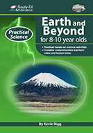 Practical Science Series: Earth and Beyond, 8-10 Years