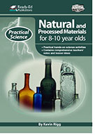 Practical Science Series: Natural and Processed Materials, 8-10 Years