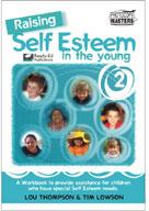 Raising Self Esteem in the Young [Australian Edition]
