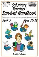 Substitute Teachers' Survival Handbook - Book 3